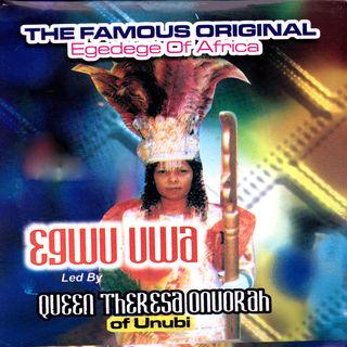 Queen Theresa Onuorah - Egwu Adaba Onye ga agba (Egedege Dance) Ojemba Enwe Ilo