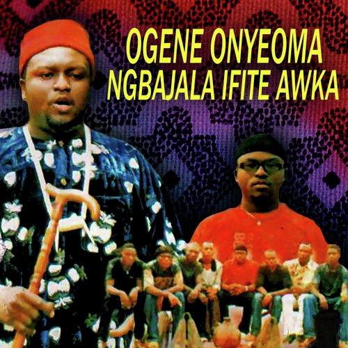 Ogene Onyeoma - Ogene Akwa Ndi Igbo (Mgbajala Ifite Awka Music)