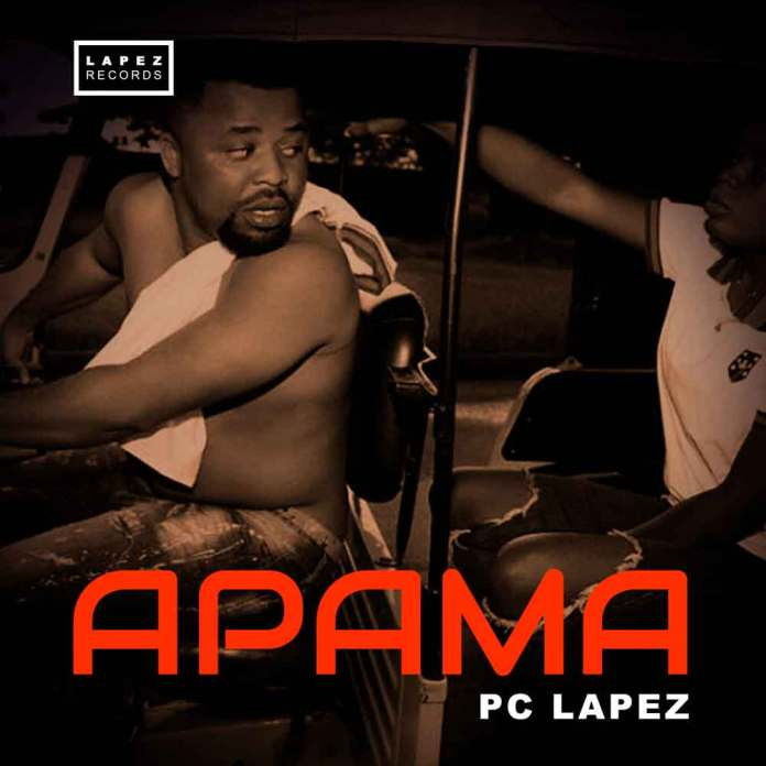 Pc Lapez - Apama Nollywood