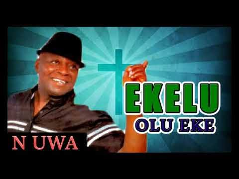 Ikem Mazeli - Ekele Olu Eke Na Uwa (Nigerian Highlife Music)