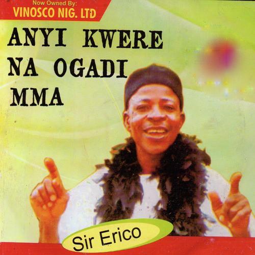 DOWNLOAD MP3 Sir Erico - Opi Nakpo Mmadu Ugbolo Abua (Opi na