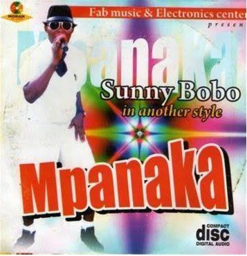 Sunny Bobo - Mpanaka (Owerri Bongo Music 2018)