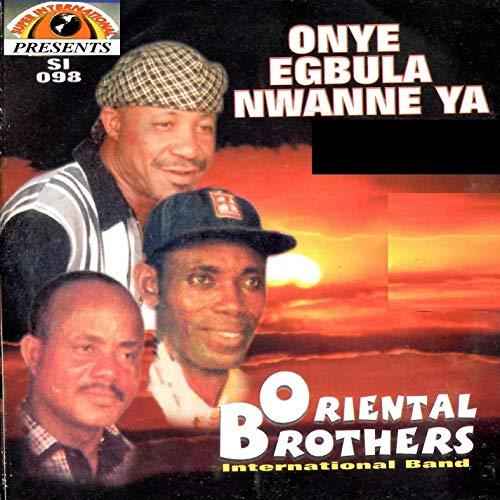 Dr Sir Warrior (Oriental Brothers) - Onye Obula Zoba Isi Onwe Ya   Igbo Highlife Music