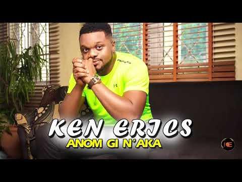 Ken Erics - Anom Gi Na Aka