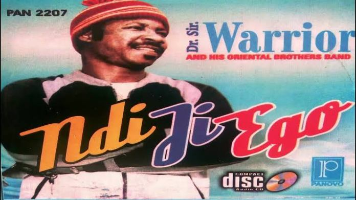 FULL ALBUM: Dr Sir Warrior - Ndi Ji Ego (Igbo Highlife Song)