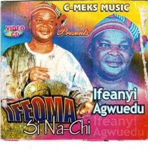Ifeanyi Agwuedu - Ifeoma Si Na Chi | Latest Igbo Highlife Music
