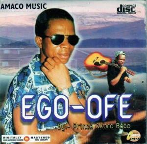 Okoro Bobo - Ego Ofe | Latest Igbo Highlife Music