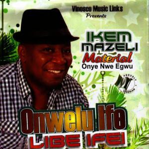 Ikem Mazeli - Okosisi Ada Epu Na Nkiti