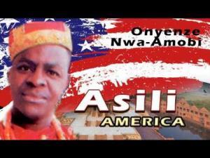 Onyenze Nwa Amobi - Asili America (Nigerian Highlife Music)