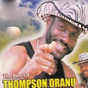 Thompson Oranu - Combasili (The Best Of Thompson Oranu Music)