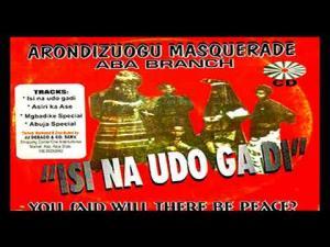 Arondizuogu Masquerade (Pericoma Okoye) - ISi Na Udo | Igbo Traditional Music