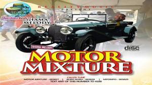 Shama Melody - Motor Mixture (Igbo High Life Bongo Music)