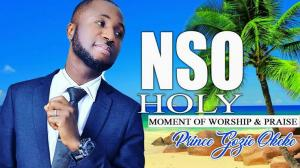 Prince Gozie Okeke - NSO Holy (Latest Nigerian Praise Worship Songs 2020)