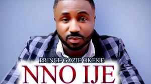 Prince Gozie Okeke - Nno Ije (Akanchawa) - Latest 2020 Nigerian Gospel Music