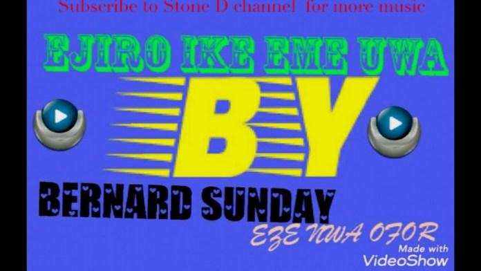 Bernard Sunday - Eze Egwu | Latest Igbo Highlife Songs 2020