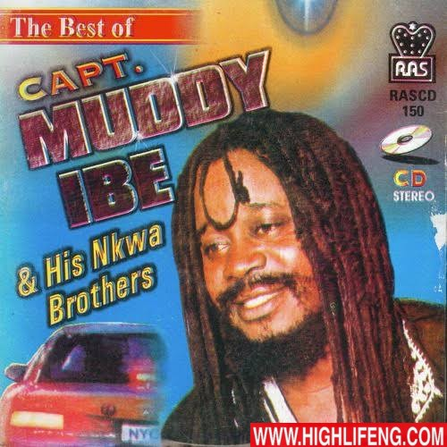 Muddy Ibe - Ndi aghogho Erika | Igbo Highlife Music