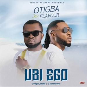 FULL ALBUM: Otigba Agulu & Flavour - Ubi Ego