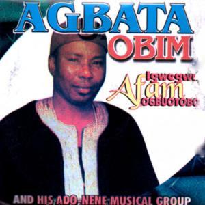 Igwegwu Afam Ogbotobo - Agbata Obim (Igbo Traditional/Cultural Music)