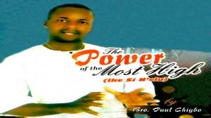 Paul Chigbo - The Power of the Most High | Latest Igbo Gospel Songs