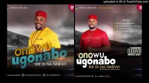 Onowu Ugonabu - Jukwa M Ajuo