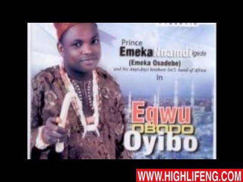Prince Emeka Nnamdi Igede - Egwu Obodo Oyibo (Latest Igbo Nigerian Highlife Music)