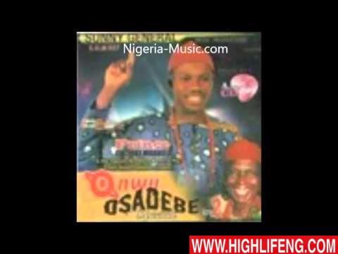 Prince Chijioke Mbanefo - Onwu Osita Osadebe & Ezi Afa Ka Ego (Tribute to Osadebe)