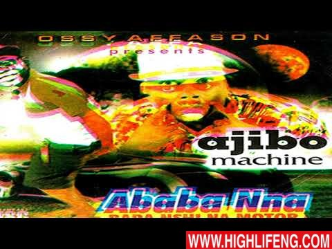 Ababa Nna - Ajibo Machine (Ababanna Latest Igbo Bongo Songs)