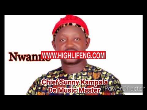 Chief Sunny Kampala - Nwanne (Latest Sunny Kampala Songs 2020)