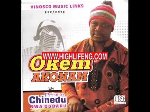 Prince Chinedu Nwa Ogbaru - Okem Akonam
