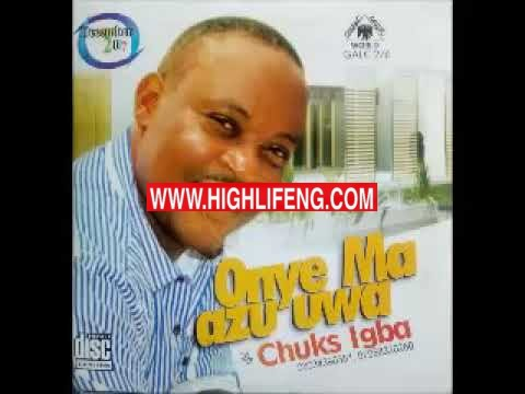 Chuks Igba - Onye Choni Ko Tem | Latest Music