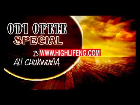 Ali Chukwuma - Odi Ofele Special (Igbo Nigerian Highlife Music)