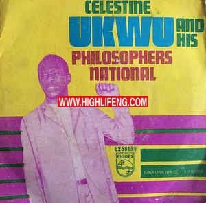Celestine Ukwu - Ejina Uwa Nya Isi (Igbo Highlife Songs)