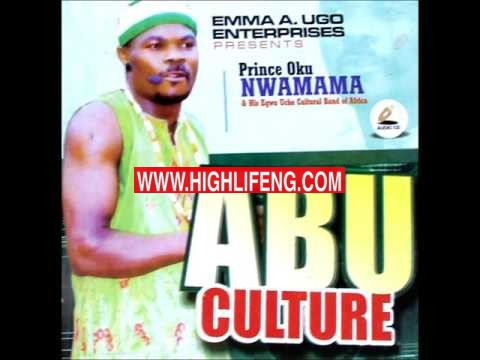 PRINCE OKU NWAMAMA - ABU CULTURE