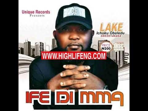 Lake (Ichoku Obeledu) - Obelenwa Special