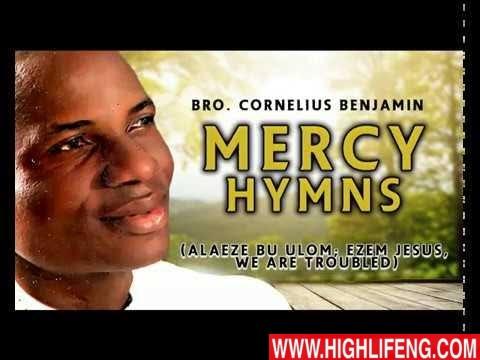 Bro. Cornelius Benjamin - Alaeze Bu Ulom (Mercy Hymns) | Latest Igbo Nigerian Gospel Song