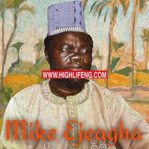 Mike Ejeagha - Enyi Ga Achi (Igbo Highlife Music)