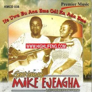 Gentleman Mike Ejeagha - Elulube Lube