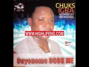 Chuks Igba - Nduwa ne kufia madu (ukwuani music chuks igba latest Audio)