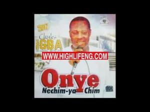 Chuks Igba - Okwu Madu Nibe (Latest Igbo Ndokwa / Ukwuani / Kwale Music)