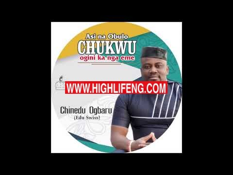 Chinedu Ogbaru - Ogbaru Baluba (Latest Igbo highlife Songs 2020)