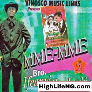 IFEANYI IBEABUCHI Songs Download (Mixtape & DJ Mix) | IFEANYI IBEABUCHI New Songs List | Best of All Mp3 Free Music