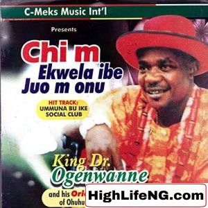 King Dr Ogenwanne - Ndi Na Eme Mma (Track)