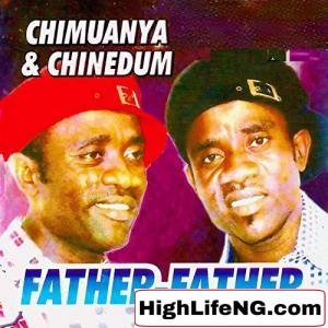 Chimuanya & Chinedum - Onye Nma (Igbo Latest Owerri Bongo Music)