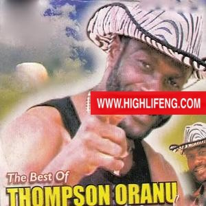 Best of Thompson Oranu Songs DJ Mixtape (Thompson Oranu Music Album & Mix Song)