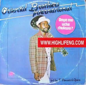 Oriental Brothers - Onye Ma Uche Chukwu