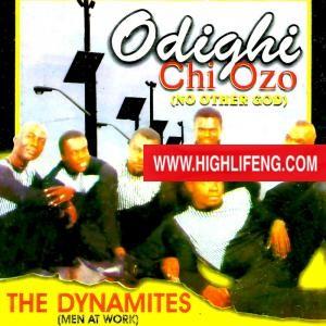 The Dynamites - Odighi Chi Ozo