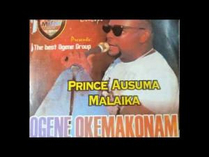 PRINCE AUSUMA MALAIKA - OGENE OKEMAKONAM (BEST OF ALL OGENE SONGS 2020)
