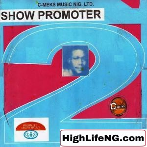 Show Promoter - Onwu Mere (Onwu Mere Dike Aru)