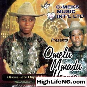 Okwesilieze - Ego Melu Uwa Alu (Igbo Highlife songs)
