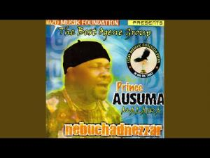 Prince Ausuma Malaika - Okwulu Lota (Latest Ogene Highlife Music)